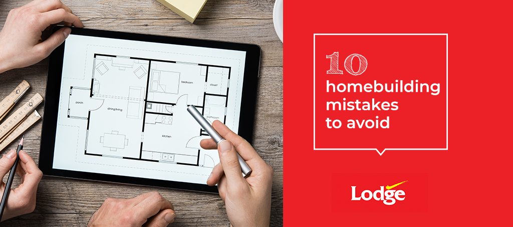 10-homebuilding-mistakes-to-avoid.png